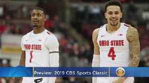 2019 CBS Sports Classic Preview [Video]