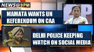 News video: Mamata calls for referendum on Citizenship Law by United Nations