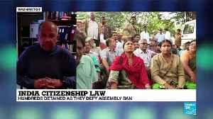 "India citizenship law: ""This is one more step in the government's policies towards marginalizing Muslims"" [Video]"