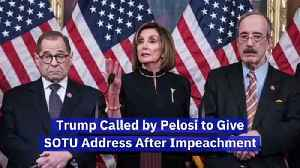 Trump Called by Pelosi to Give SOTU Address After Impeachment [Video]