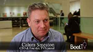 TVSquared's Smeaton: Performance Metrics Will Be Paramount in the Coming Year [Video]