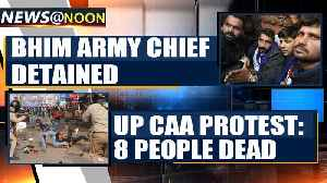 News video: CAA protests across UP turn violent, over 8 people dead   Oneindia News