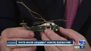 White House Christmas ornament honors Eisenhower [Video]