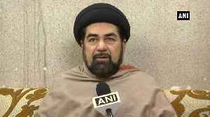 News video: CAA Protest Shia Cleric Maulana Jawad appeals Muslims to show restraint