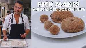 Rick Makes Apple Cider Doughnuts [Video]