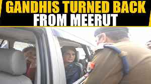 Rahul Gandhi, Priyanka Gandhi turned back from Meerut by UP police | Oneindia News [Video]