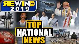 Rewind 2019: All the stories that made national news and shaped the bygone year | Oneindia News [Video]