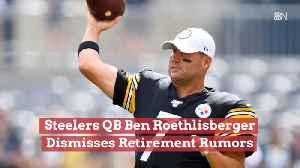 Ben Roethlisberger Says No To Retirement Rumors [Video]