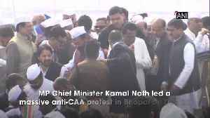 It's about CAA's misuse Kamal Nath leads anti citizenship protest in Bhopal [Video]