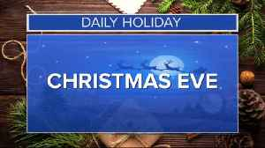 Daily Holiday - Christmas Eve [Video]