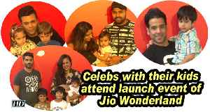 Celebs with their kids attend launch event of Jio Wonderland [Video]