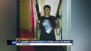 Man sentenced for prostituting 250 women in Milwaukee [Video]
