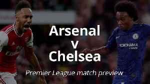 Arsenal v Chelsea: Premier League match preview [Video]