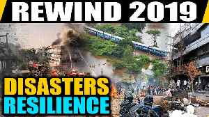 Lets rewind 2019 and take a look at the major mishaps that made the year tragic [Video]