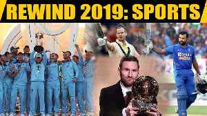 Rewind 2019: All that grabbed eyeballs in sports, making 2019 a memorable year [Video]