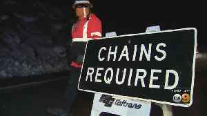 Headed To The Mountains? Make Sure To Bring Chains And Expect Traffic Delays [Video]