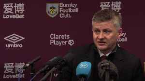 Manchester United manager Ole Gunnar Solskjaer speaks to the media following his side's Premier League win at Burnley. [Video]