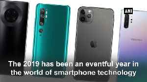 Apple iPhone XR, Samsung Galaxy S10, OnePlus 7T and more Top 5 sartphones of 2019 [Video]