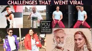 Bala Challenge, Bottle Cap, Munna Badnaam Hua   Epic Viral Challenges Of 2019 [Video]