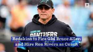 Redskins to Fire GM Bruce Allen and Hire Ron Rivera as Coach [Video]