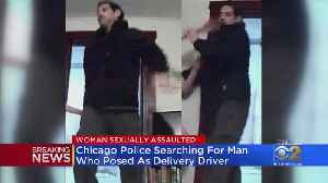 News video: Police: Man Posed As Delivery Driver, Assaulted Woman