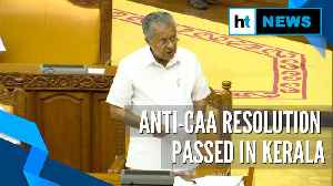 News video: Kerala Assembly passes resolution demanding withdrawal of CAA, BJP opposes
