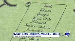 "Best of 2019: Colorado and the ""Green Book"" [Video]"