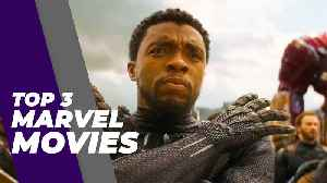 Top 3 Marvel Movies from the Cinematic Universe [Video]