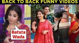 Vidya Balan & Akshay Kumar BACK To BACK Funny Videos | Happy Birthday Vidya Balan [Video]