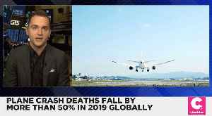 Plane Crash Deaths Fell By More Than Half in 2019 [Video]