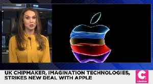 News video: British Chipmaker Imagination Technologies Signs a Deal With Apple