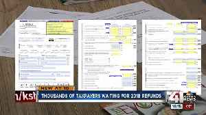 Thousands have yet to receive 2018 Missouri state income tax refunds [Video]