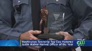 Justin Walker Named Police Officer Of The Year In Washington Township [Video]