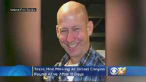 Texas Man Missing At The Grand Canyon Found Alive After 11 Days [Video]