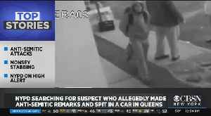 NYPD Searching For Suspect Accused Of Making Anti-Semitic Remarks In Queens [Video]