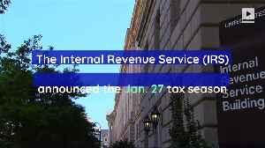 IRS Announces Start Date of 2020 Tax Season [Video]
