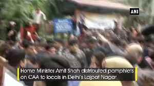 News video: Amit Shah goes door to door for BJP's awareness campaign on CAA in Delhi