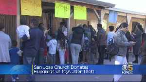 San Jose Church Targeted By Thieves Gives Toys To Kids After Community Steps Up [Video]