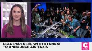 Uber Partners With Hyundai on Air Taxis [Video]