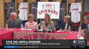 MLB Proposal Would Cut Minor League Team Including Lowell Spinners [Video]