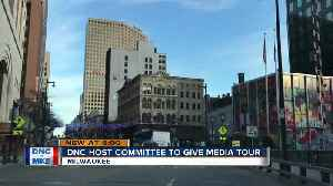 DNC host committee gives media tour of Milwaukee six months ahead of convention [Video]