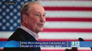 Bloomberg Sees California As Model On Climate Change, Guns [Video]
