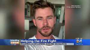 News video: Trending Now: Celebs Helping The Fire Fight In Australia