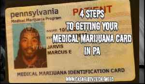 How To Get Your Medical Marijuana Card In PA in 4 Steps [Video]