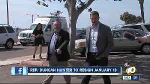 News video: Congressman Hunter announces resignation date