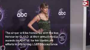 Taylor Swift to receive honour at 2020 GLAAD Media Awards [Video]