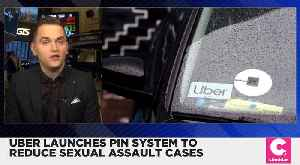Uber Launches PIN System Designed to Combat Sexual Assault [Video]