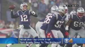 Tom Brady Could Be The Denver Broncos Next Quarterback, According To Sports Betting [Video]