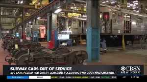 300 MTA Cars Removed Due To Safety Concerns [Video]