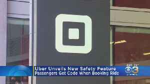 Uber Unveils New Safety Feature [Video]